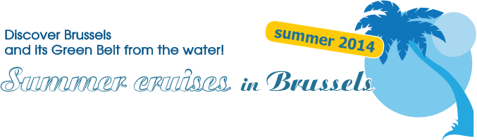 Discover Brussels and its Green Belt from the water! Summer cruises in Brussels 2014.